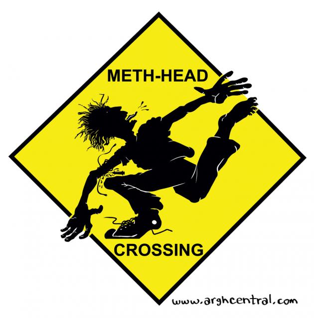 """""""Meth-Head Crossing"""""""