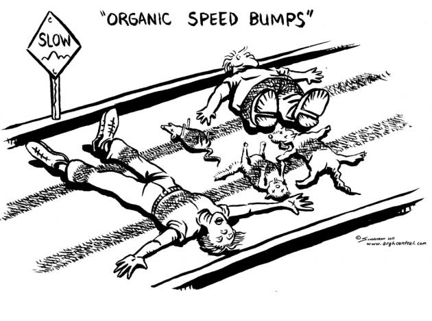 "MONDAY's ""ARGH!"": ""Organic Speed Bumps"""