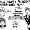 "Thursday POP/News ""ARGH!"" – ""Trump's Presidential Fundraising Ideas"""