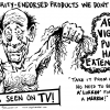 "Monday ""ARGH!"" 'Toon – ""Celebrity-Endorsed Products We Don't Need"""
